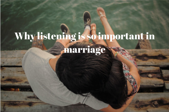 Why Listening Is So Important In Marriage